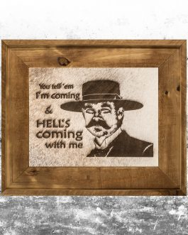 Tombstone: Hells Coming with Me