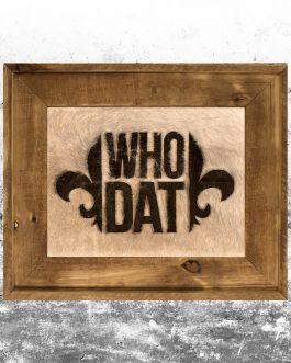 Who Dat – New Orleans Saints