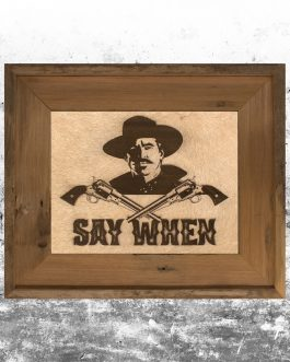 Tombstone: Say When